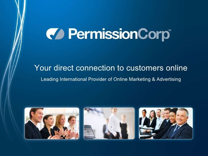 Your direct connection to customers online Leading International Provider of Online Marketing & Advertising