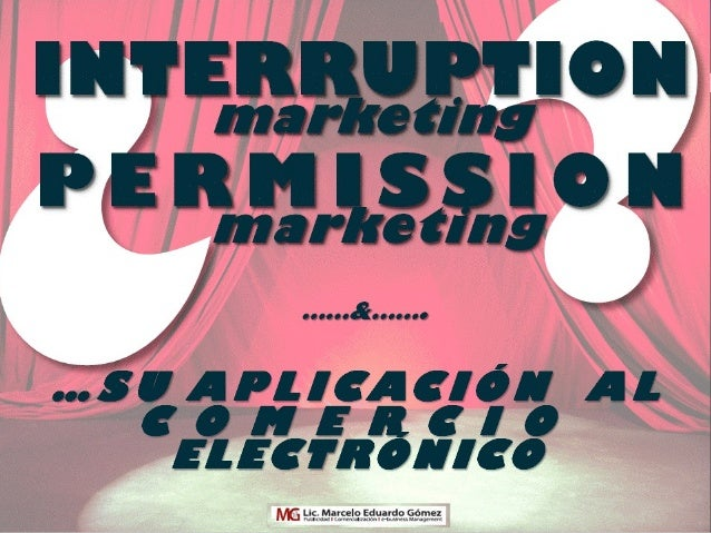 Permission & Interruption  Marketing