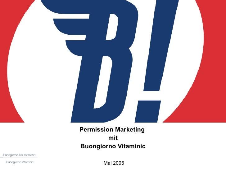 Permission Marketing  mit Buongiorno Vitaminic   Mai 2005