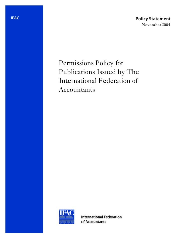 IFAC                            Policy Statement                                      November 2004            Permissions...