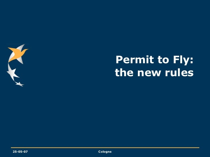 Permit to Fly:  the new rules