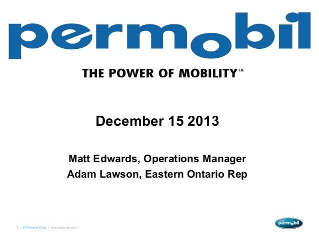 December 15 2013                                Matt Edwards, Operations Manager                                Adam Lawso...