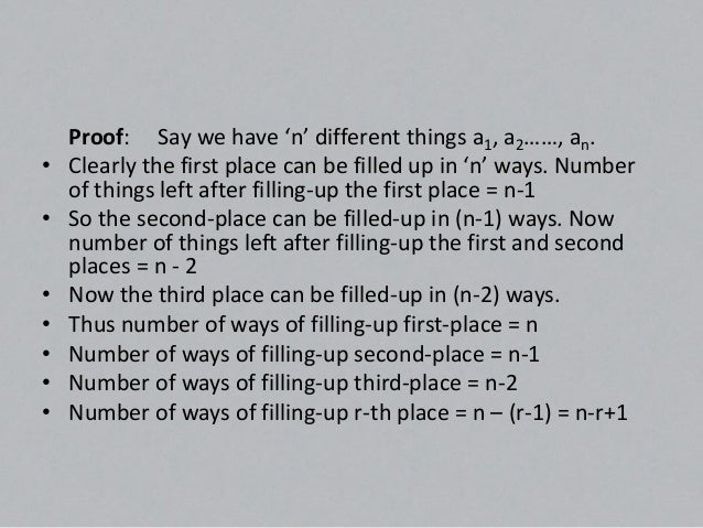• By multiplication – rule of counting, total no. of ways of  filling up, first, second -- rth-place together :-• n (n-1) ...