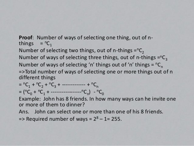(iv) Number of ways of selecting zero or more things from'n' identical things is given by :- n+1Example: In how many ways,...