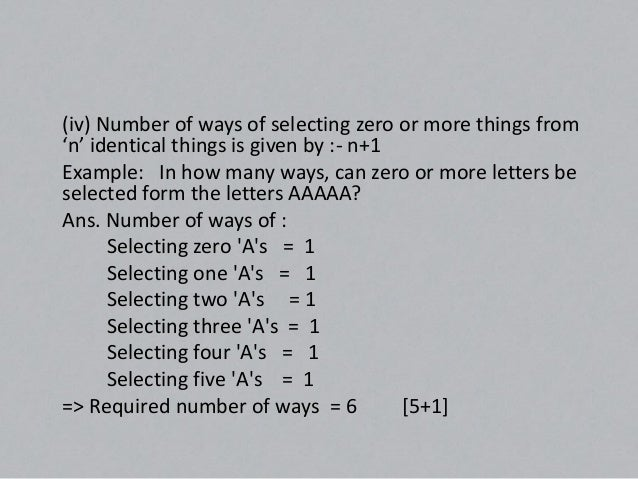 (V) Number of ways of selecting one or more things from 'p' identicalthings of one type 'q' identical things of another ty...