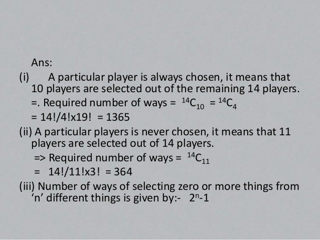 Proof: Number of ways of selecting one thing, out of n-things = nC1Number of selecting two things, out of n-things =nC2Num...
