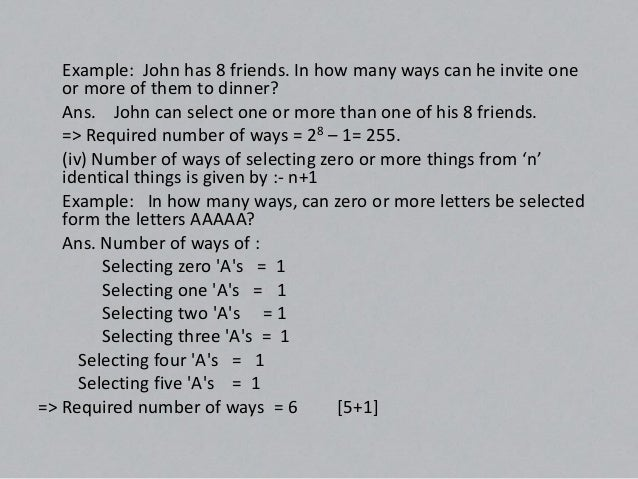 (V) Number of ways of selecting one or more things from 'p' identical things   of one type 'q' identical things of another...
