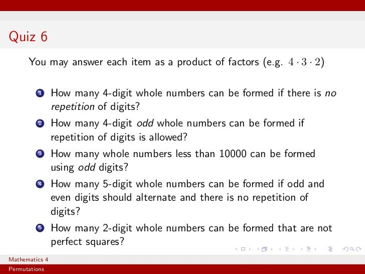 Quiz 6      You may answer each item as a product of factors (e.g. 4 · 3 · 2)          1     How many 4-digit whole number...