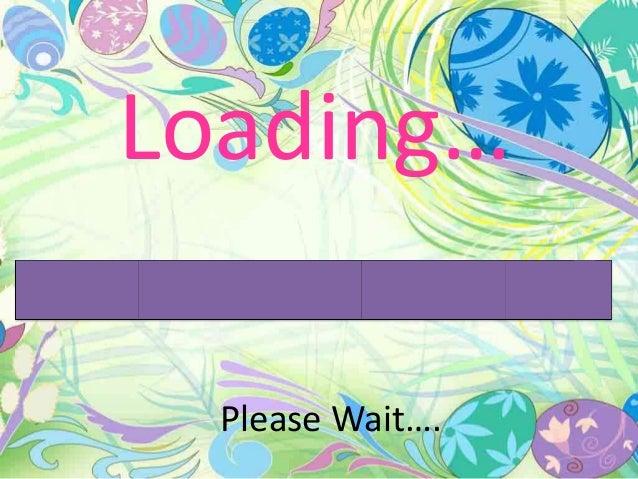 Loading…Please Wait….