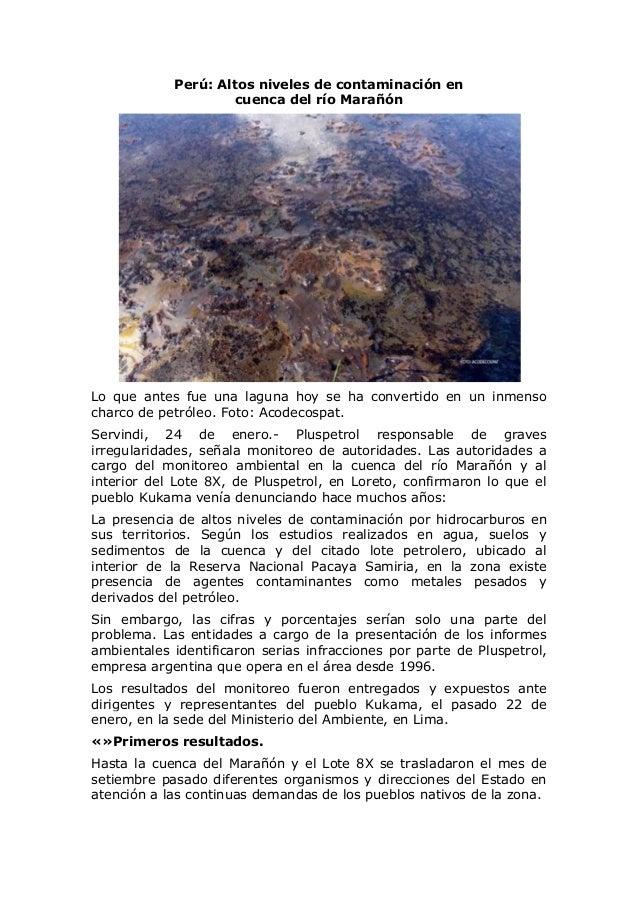 Perú: Altos niveles de contaminación en cuenca del río Marañón  Lo que antes fue una laguna hoy se ha convertido en un inm...
