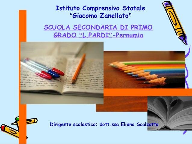 """Istituto Comprensivo Statale        """"Giacomo Zanellato""""SCUOLA SECONDARIA DI PRIMO  GRADO """"L.PARDI""""-Pernumia Dirigente scol..."""