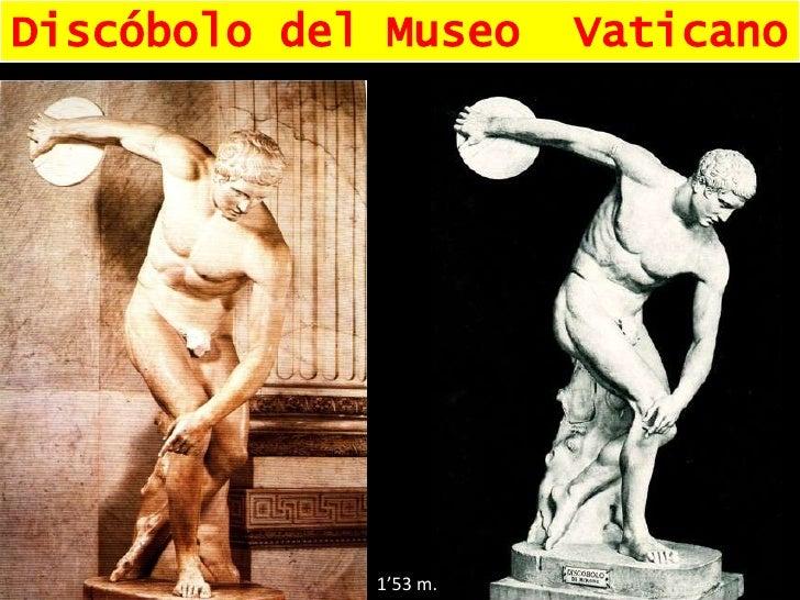 Discóbolo del Museo  Vaticano<br />1'53 m.<br />