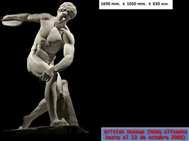 1690 mm.  X  1050 mm.  X  630 mm.<br />British Museum<br />