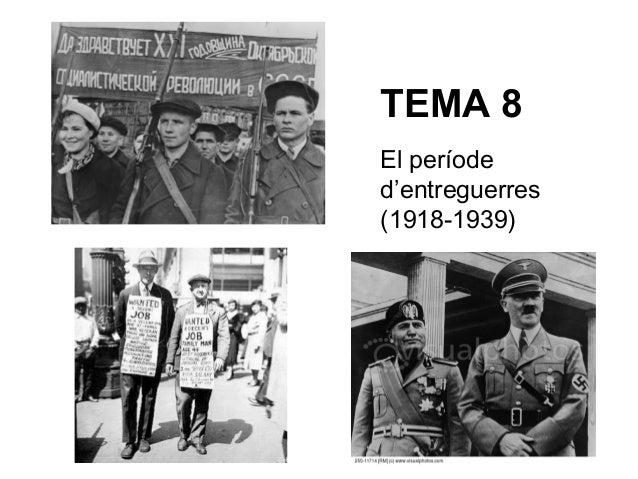 TEMA 8 El període d'entreguerres (1918-1939)