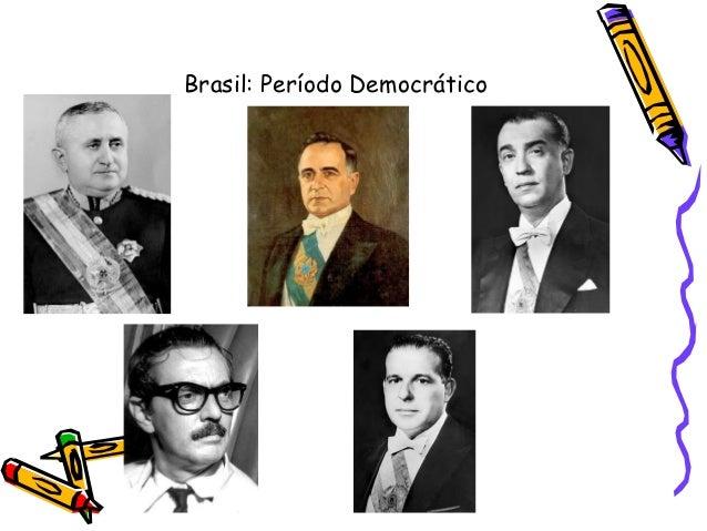 Brasil: Período Democrático