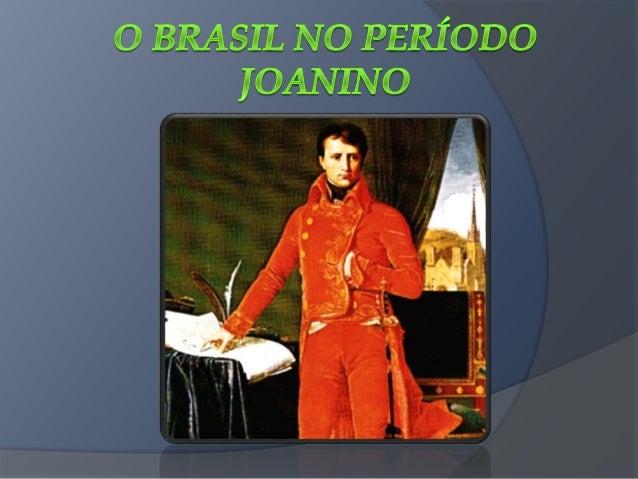 Sub tópicos do 2° capítulo  A economia no período joanino  A política externa  Política interna  A Revolução Pernambuc...