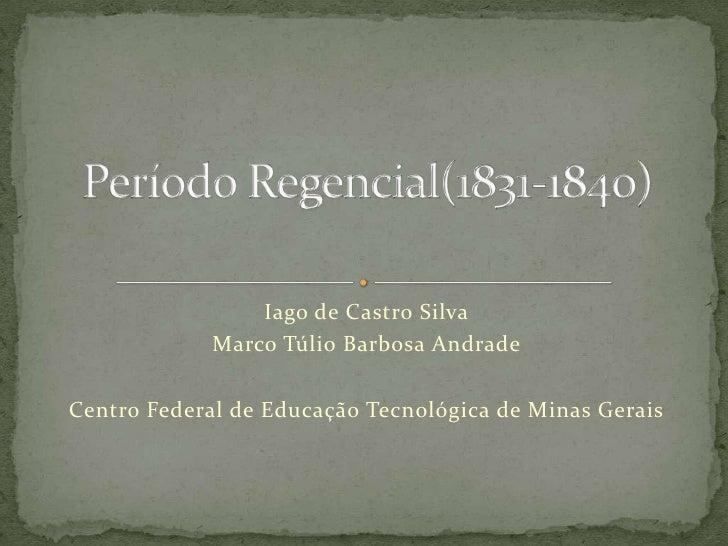Iago de Castro Silva<br />Marco Túlio Barbosa Andrade<br />Centro Federal de Educação Tecnológica de Minas Gerais<br />Per...
