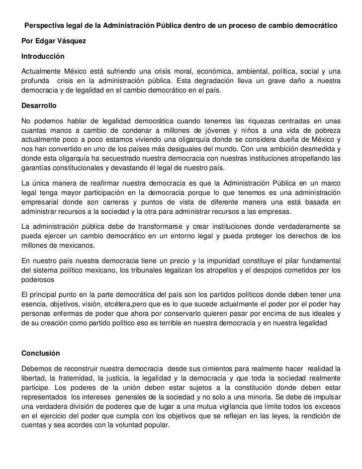 Perspectiva legal de la Administración Pública dentro de un proceso de cambio democráticoPor Edgar VásquezIntroducciónActu...