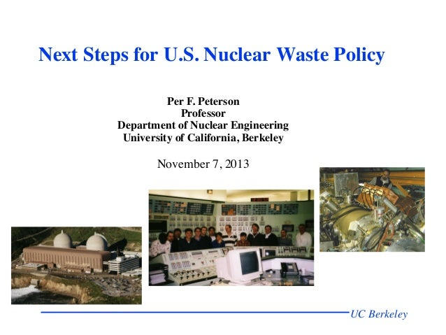 Next Steps for U.S. Nuclear Waste Policy   Per F. Peterson