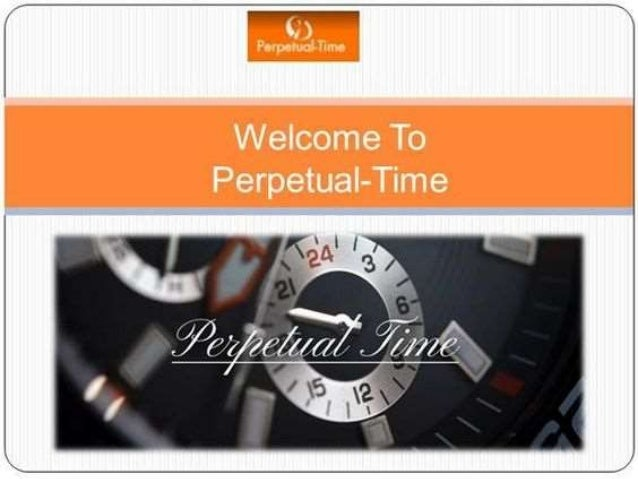 About Perpetual Time Perpetual Time provide the highest quality watch repair, watch servicing and watch restoration servi...
