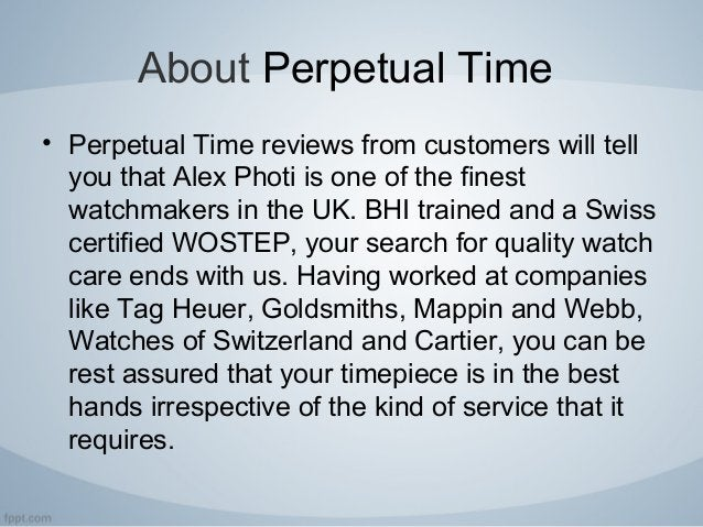 About Perpetual Time • Perpetual Time reviews from customers will tell you that Alex Photi is one of the finest watchmaker...