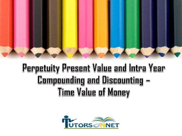 time value of money and present We have to talk about the time value of money and it was a mistake to dive into  concepts like present value and discount rates before doing.