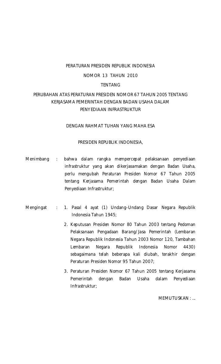PERATURAN PRESIDEN REPUBLIK INDONESIA                          NOMOR 13 TAHUN 2010                                     TEN...