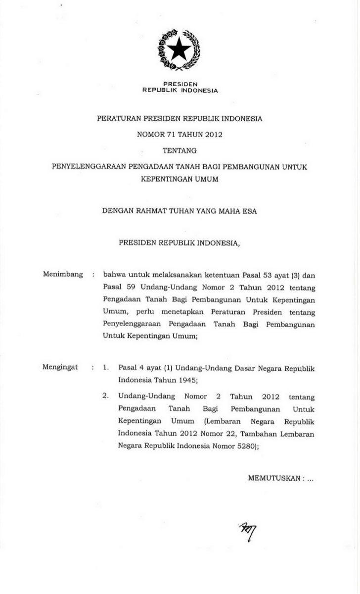 Perpres 71 tahun 2012 tentang penyelenggaraan pengadaan tanah bagi pembangunan untuk kepentingan umum
