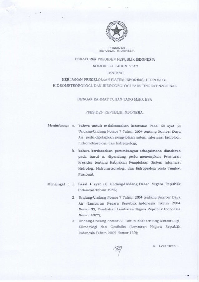 PRESIDEN REPUBLIK INDONESIA  PERATURAN PRESIDEN REPUBLIK INDONESIA  NOMOR 88 TAHUN 2012 TENTANG  KEBIJAKAN PENGELOLAAN SIS...