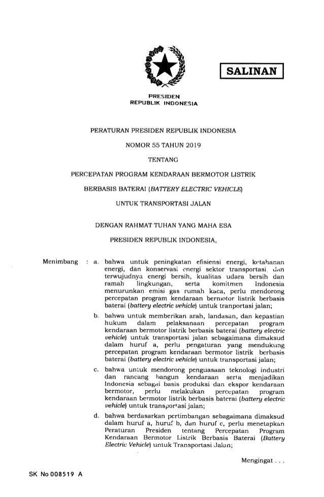 Menimbang SALINAN PRESIDEN REPUBLIK INDONESIA PERATURAN PRESIDEN REPUBLIK INDONESIA NOMOR 55 TAHUN 2019 TENTANC PERCEPATAN...