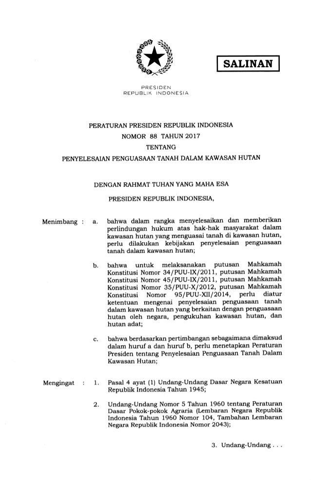 SALINAN PRES IDEN REPUBLIK INDONESIA PERATURAN PRESIDEN REPUBLIK INDONESI.A NOMOR 88 TAHUN 2017 TENTANG PEI{YELESAIAN PENG...