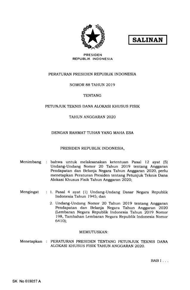 SALINAN Menimbang Mengingat Menetapkan PRESIDEN REPUBLIK INDONESIA PERATURAN PRESIDEN REPUBLTK INDONESIA NOMOR 88 TAHUN 20...