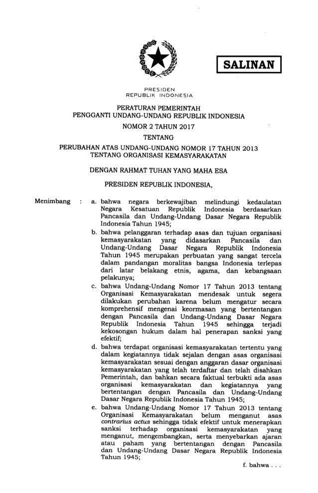 """SALINAN *. """" u J.Tnt t,'*""""Sf; ^ r., o PERATURAN PEMERINTAH PENGGANTI UNDANG-UNDANG REPUBLIK INDONESIA NOMOR 2 TAHUN 2017 T..."""