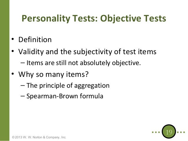 6 what would make a personality test reliable and valid The relationship of reliability and validity of personality tests to frame-of-reference instructions and within-person inconsistency craig m reddock, michael d biderman and.