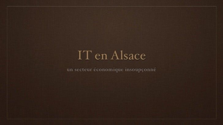 IT en Alsace un secteur économique insoupçonné