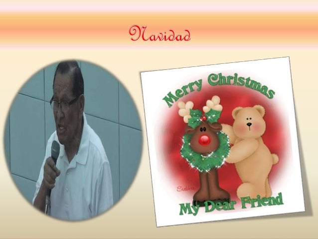 La Navidad     La Navidad (en latín: nativitas, 'nacimiento')? es una de  las festividades más importantes del cristiani...