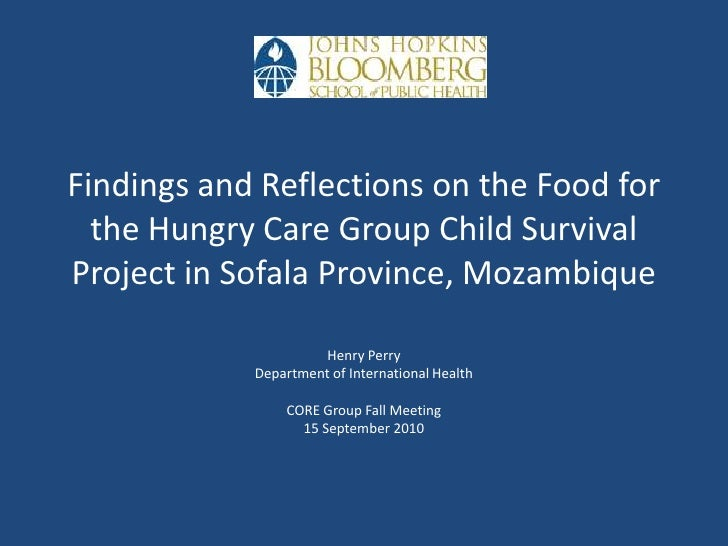 Findings and Reflections on the Food for the Hungry Care Group Child Survival Project in Sofala Province, Mozambique<br />...