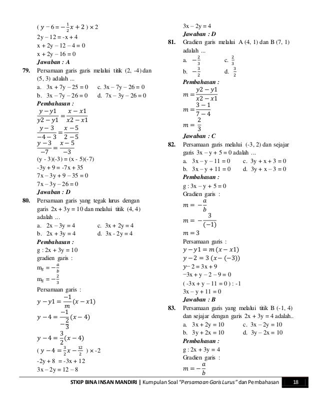 "STKIP BINA INSAN MANDIRI   KumpulanSoal ""Persamaan GarisLurus""danPembahasan 18 ( 𝑦 − 6 = − 1 2 𝑥 + 2 ) × 2 2y – 12 = -x + ..."