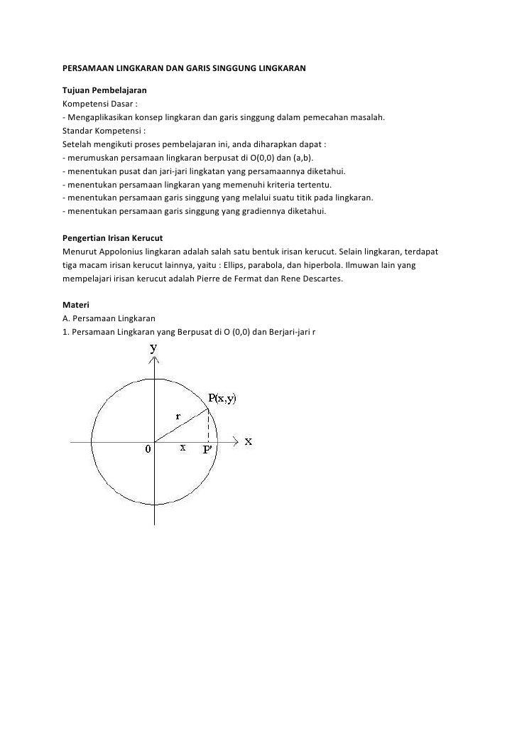PERSAMAAN LINGKARAN DAN GARIS SINGGUNG LINGKARANTujuan PembelajaranKompetensi Dasar :- Mengaplikasikan konsep lingkaran da...