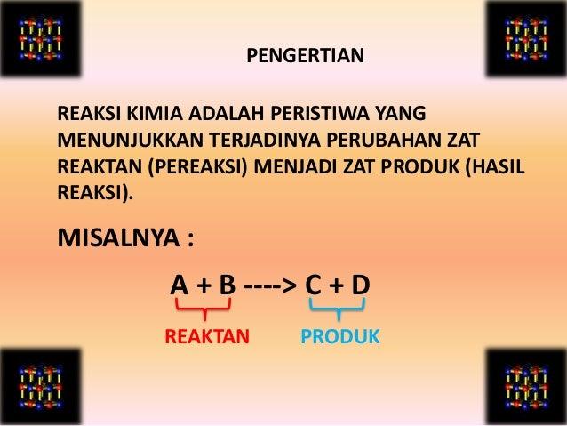 Persamaan reaksi Slide 2