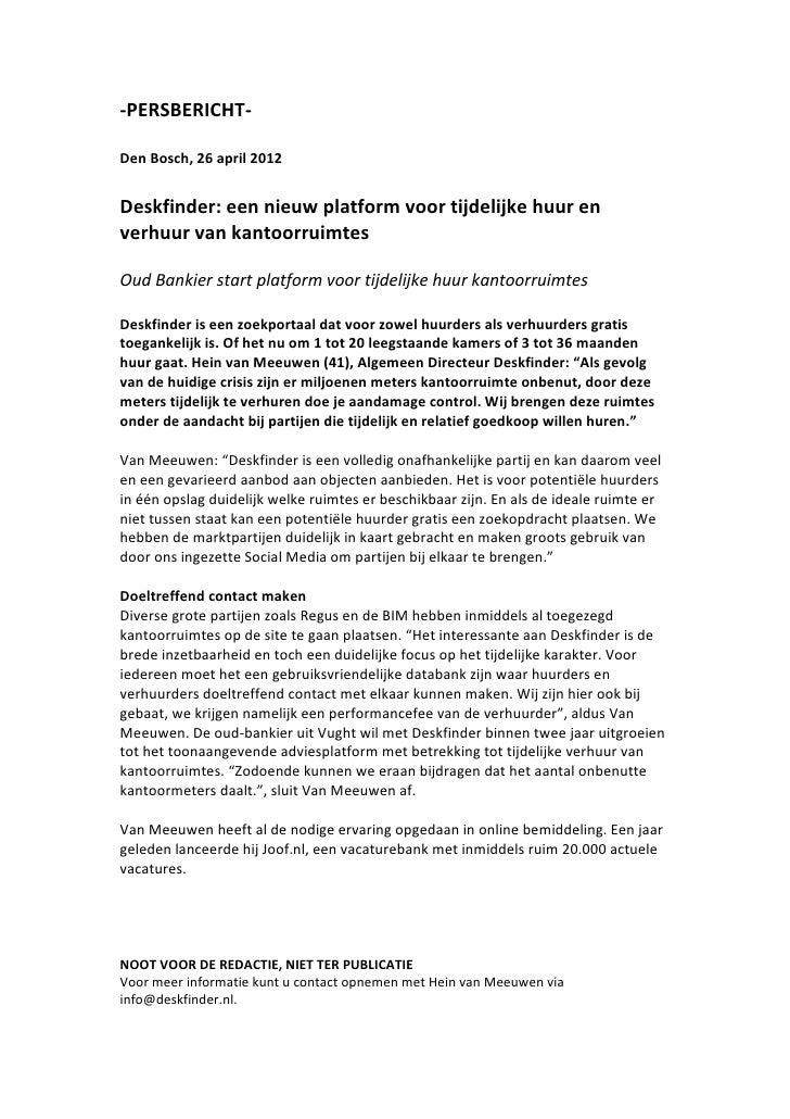 -‐PERSBERICHT-‐  Den Bosch, 26 april 2012   Deskfinder: een nieuw platform voor tijdelijke ...
