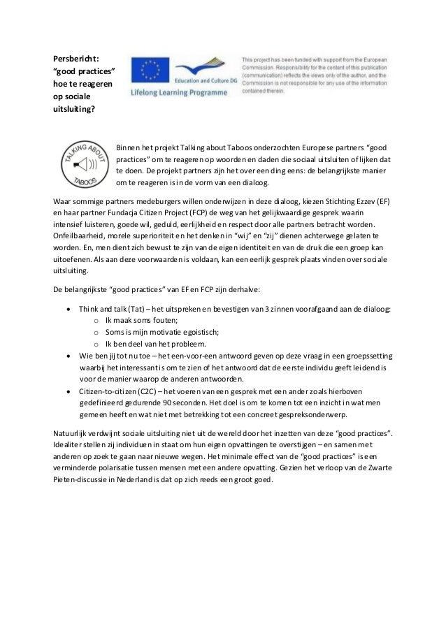 """Persbericht: """"good practices"""" hoe te reageren op sociale uitsluiting? Binnen het projekt Talking about Taboos onderzochten..."""