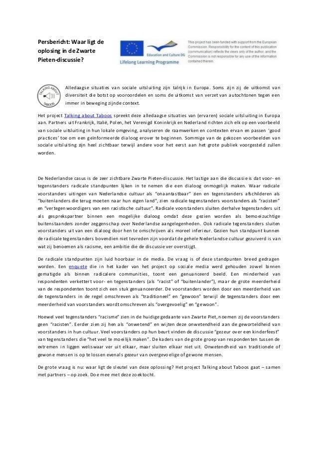 Persbericht: Waar ligt de oplosing in de Zwarte Pieten-discussie? Alledaagse situaties van sociale uitsluiting zijn talrij...