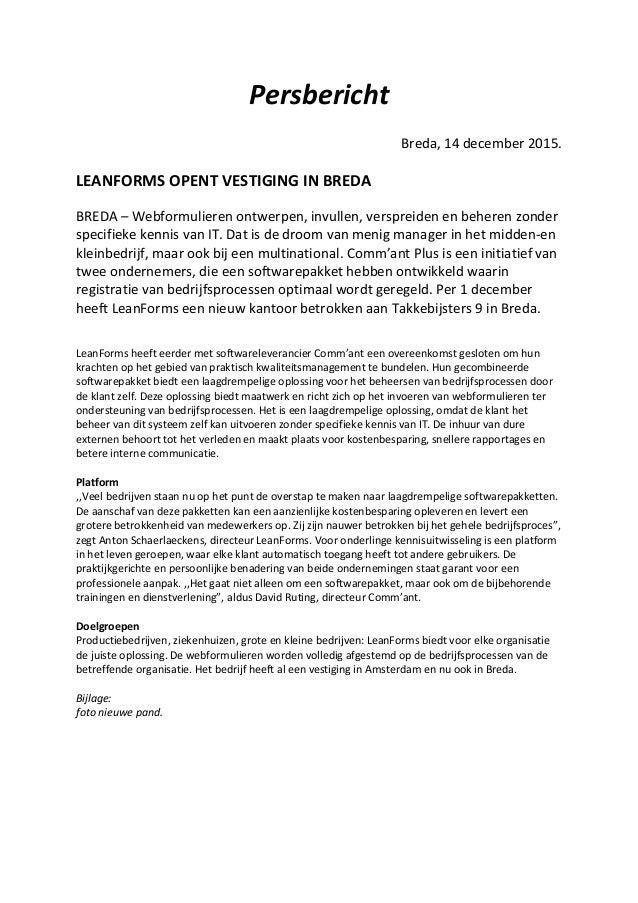 Persbericht Breda, 14 december 2015. LEANFORMS OPENT VESTIGING IN BREDA BREDA – Webformulieren ontwerpen, invullen, verspr...