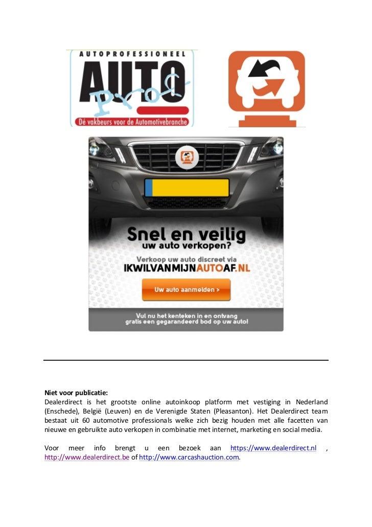 Persbericht Auto Verkopen Site Ikwilvanmijnautoaf In Venray En Brussel