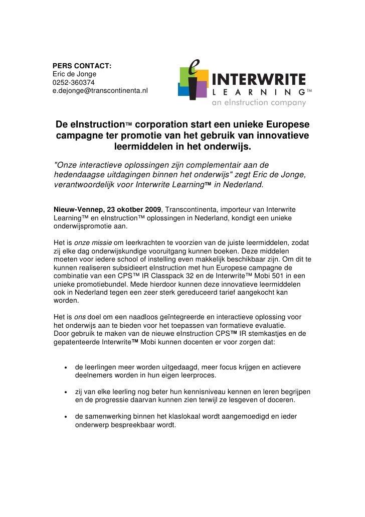 PERS CONTACT: Eric de Jonge 0252-360374 e.dejonge@transcontinenta.nl    De eInstruction™ corporation start een unieke Euro...