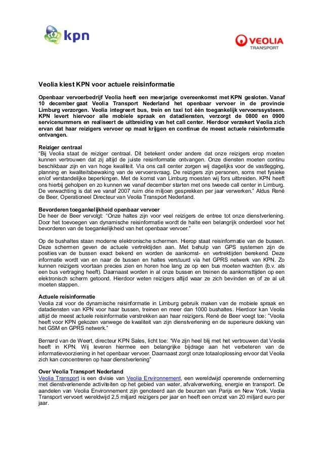 Veolia kiest KPN voor actuele reisinformatie Openbaar vervoerbedrijf Veolia heeft een meerjarige overeenkomst met KPN gesl...