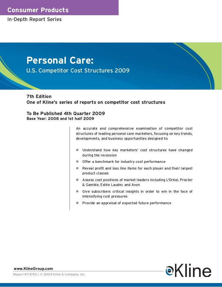 Consumer ProductsIn-Depth Report Series          Personal Care:          U.S. Competitor Cost Structures 2009          7th...