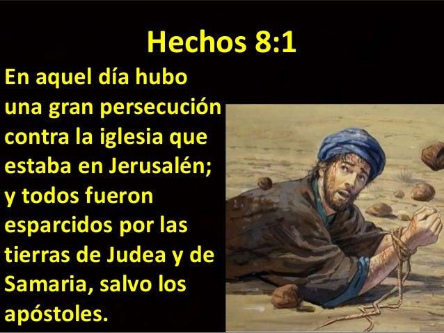 Resultado de imagen de ¿Por qué en Hechos 8.1 todos los cristianos fueron perseguidos salvo los apóstoles?