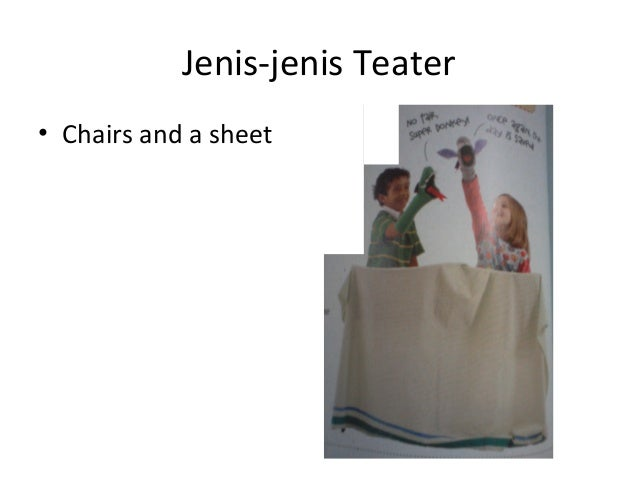 Jenis-jenis Teater • Chairs and a sheet